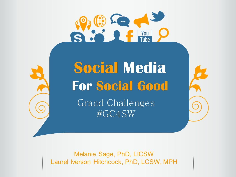 Harnessing Social Media for Social Good at #CG4SW | Teaching